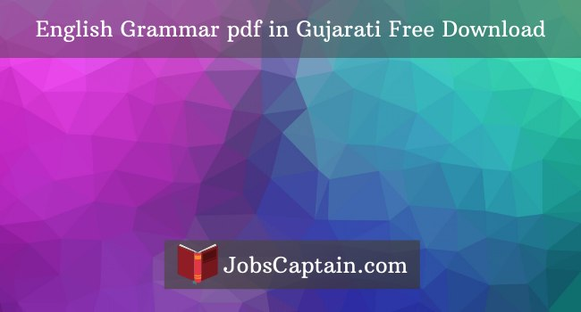 English Grammar pdf in Gujarati jobscaptain