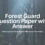 Forest Guard Question Paper with Answer