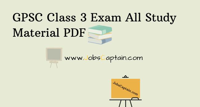 GPSC Class 3 Exam Material