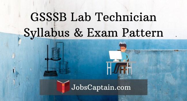 GSSSB Lab Technician Syllabus, Exam Pattern and Exam Paper pdf