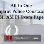 All In One Gujarat Police Constable, PSI, PI Exam Paper