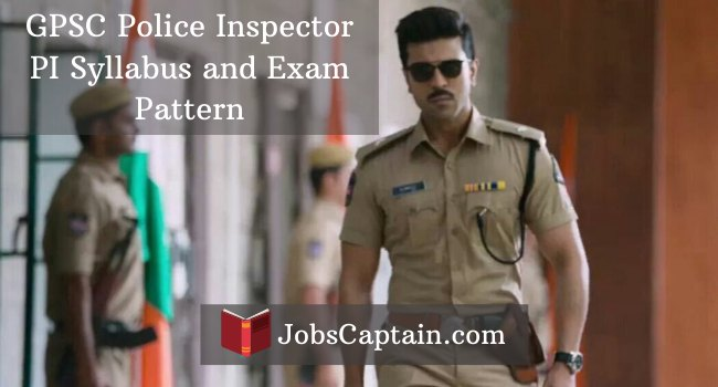 GPSC Police Inspector PI Syllabus and Exam Pattern