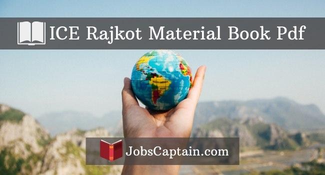 ICE Rajkot Material Book Pdf