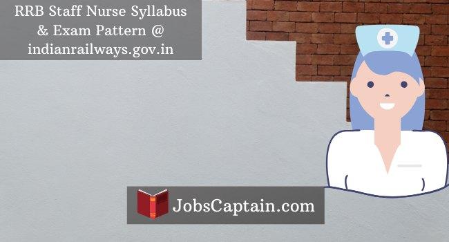 RRB Staff Nurse Syllabus and Exam Pattern