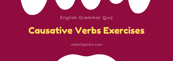 Causative Verbs Exercises