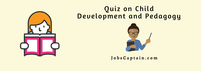 Child Development and Pedagogy quiz
