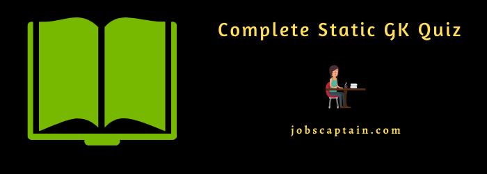 Complete Static GK Quiz