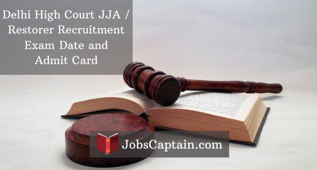 Delhi High Court JJA / Restorer Recruitment