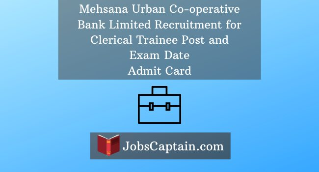 Mehsana Urban Co-operative Bank Limited Recruitment