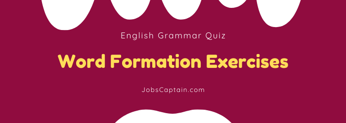Word Formation Exercises quiz