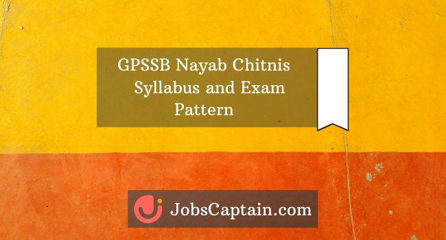 GPSSB Nayab Chitnis Syllabus and exam pattern material