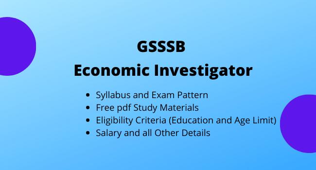 GSSSB Economic Investigator Syllabus and Free Pdf Study Material 2020-2021