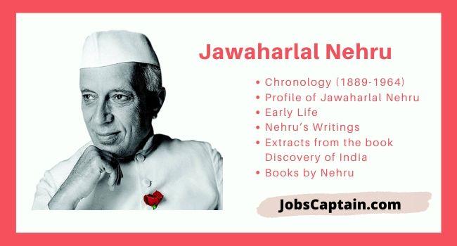Jawaharlal Nehru Chronology, Early Life, Gandhiji, Writings & Books