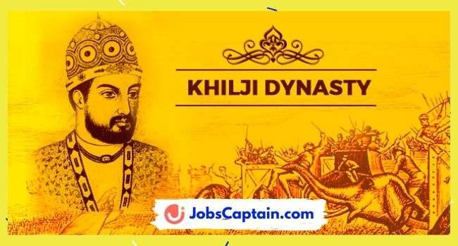 Khilji Dynasty A Complete Overview