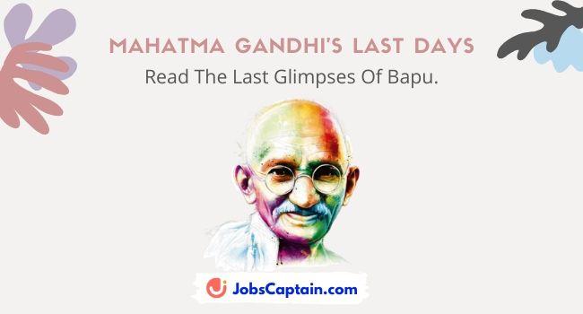 Mahatma Gandhi's Last Days