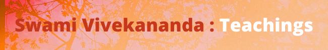 Swami Vivekananda Teachings