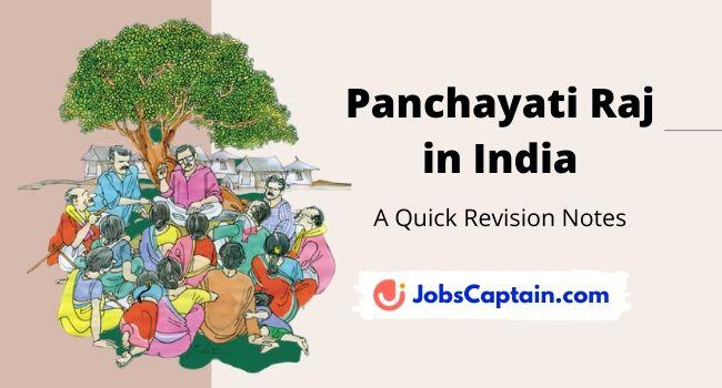 Panchayati Raj inIndia - A Quick Revision Notes
