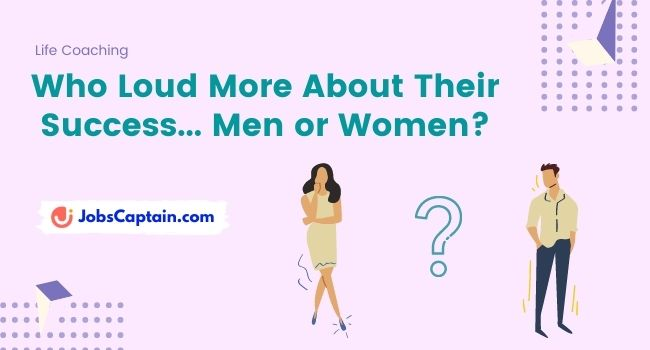 Men Are Loud About Their Successes on LinkedIn, Women Just Undersell Themselves – LinkedIn Survey