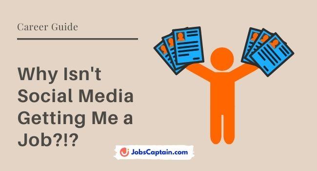 Why Isn't Social Media Getting Me a Job!