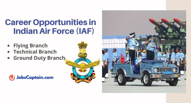 Career Opportunities in Indian Air Force (IAF) - Tech-Non Technical Branches