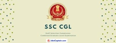 SSC CGL (Staff Selection Commission - Combined Graduate Level Examination)