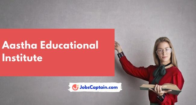 Aastha Educational Institute