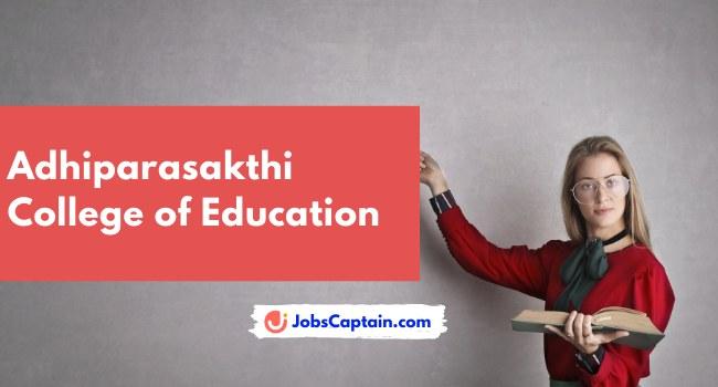 Adhiparasakthi College of Education