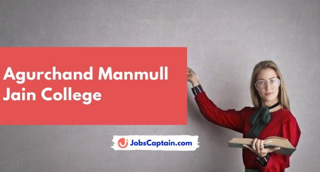 Agurchand Manmull Jain College