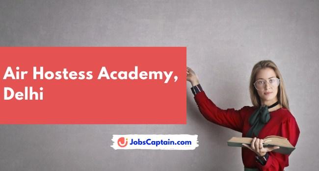 Air Hostess Academy, Delhi
