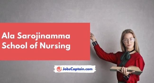 Ala Sarojinamma School of Nursing