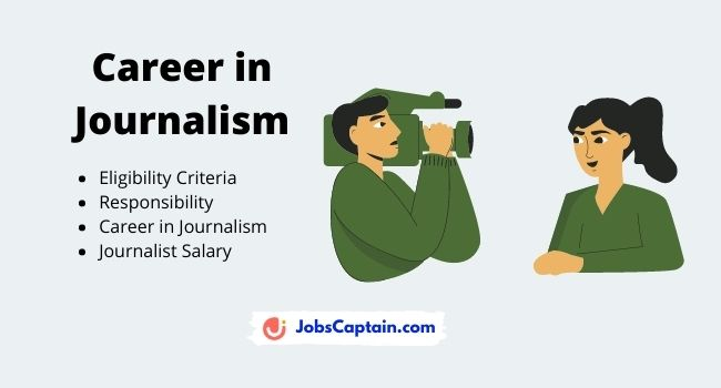 Career in Journalism - Eligibility Criteria, Responsibility, Salary