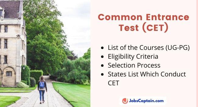 Common Entrance Test (CET) UG-PG Courses List, Eligibility Criteria & Selection Process