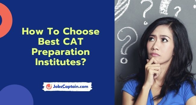 How To Choose Best CAT Preparation Institutes