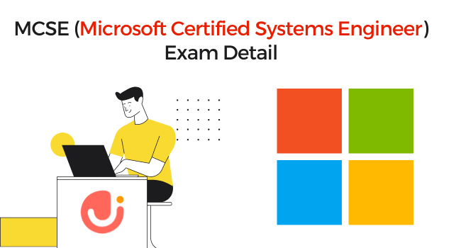 MCSE (Microsoft Certified Systems Engineer) Exam Eligibility, Certification and Exam Details
