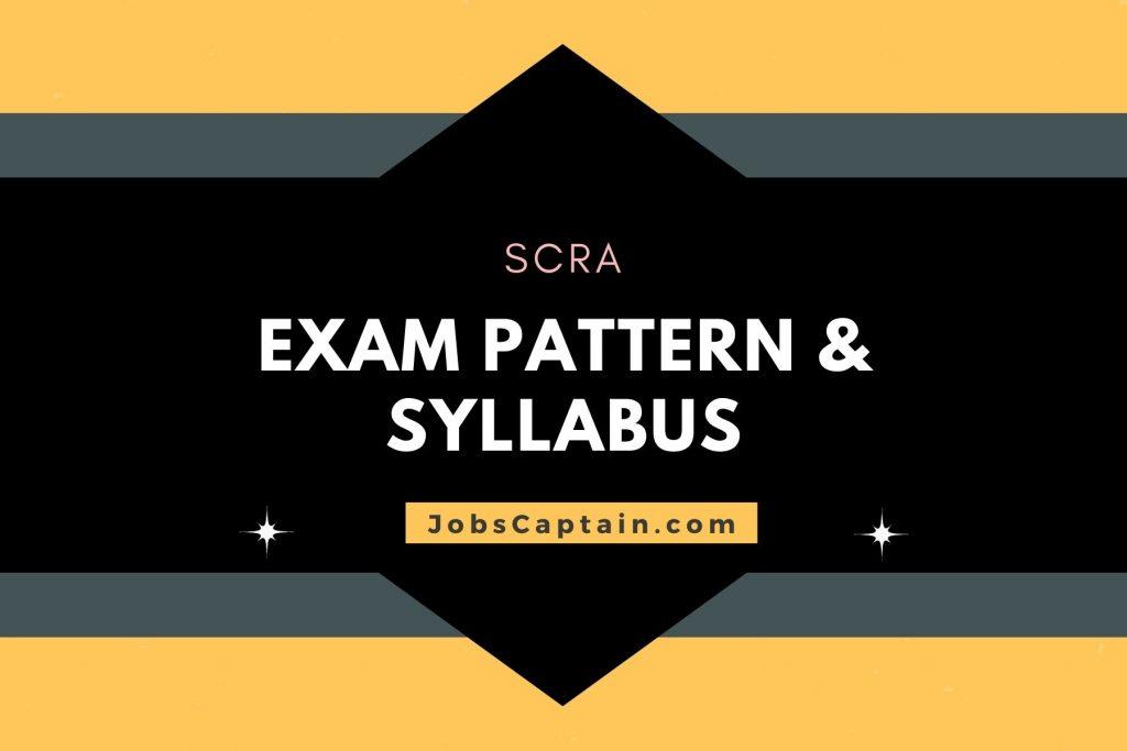 UPSC SCRA Exam Pattern