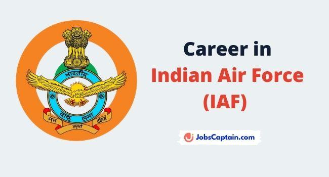Career in Indian Air Force (IAF) - Regular Updates