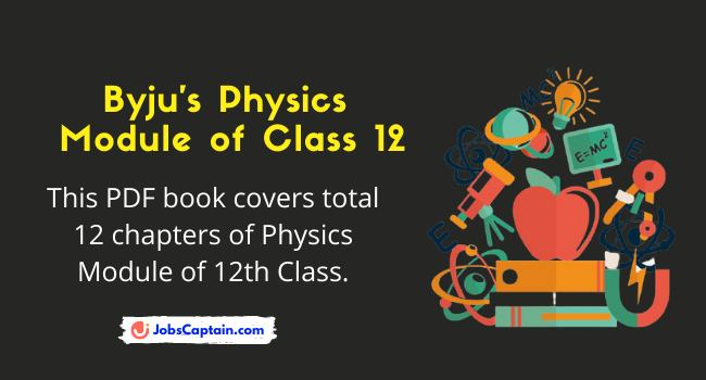 Byju's Physics Module Class 12