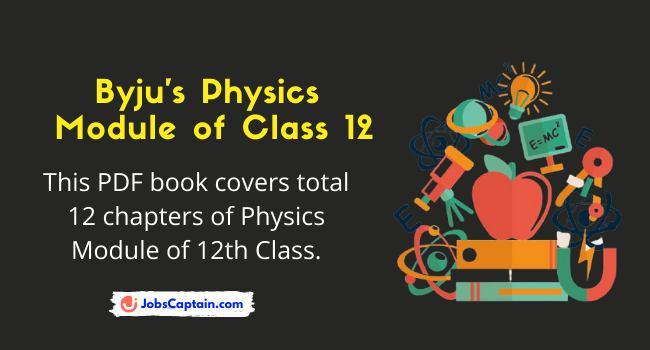 Byju's Physics Module Class 12