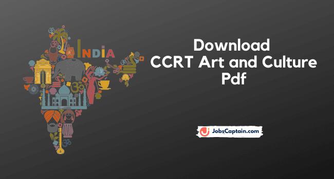 CCRT Art and Culture Pdf