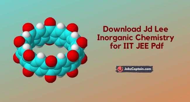 Jd Lee Inorganic Chemistry PDF for iit jee