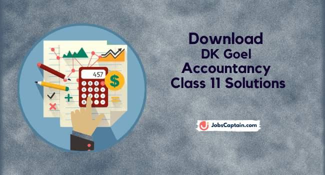 DK Goel Accountancy Class 11 Solutions