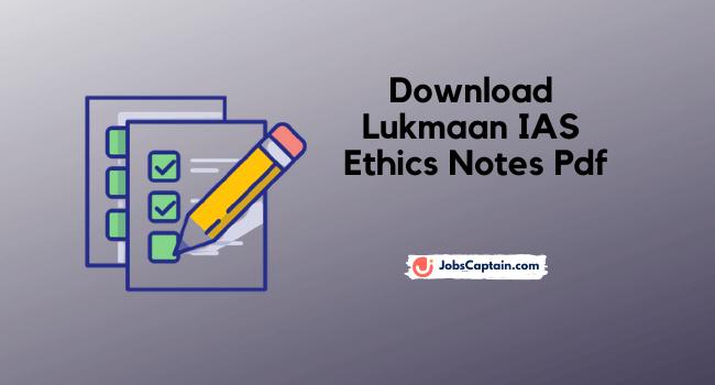 Download Lukmaan IAS Ethics Notes Pdf