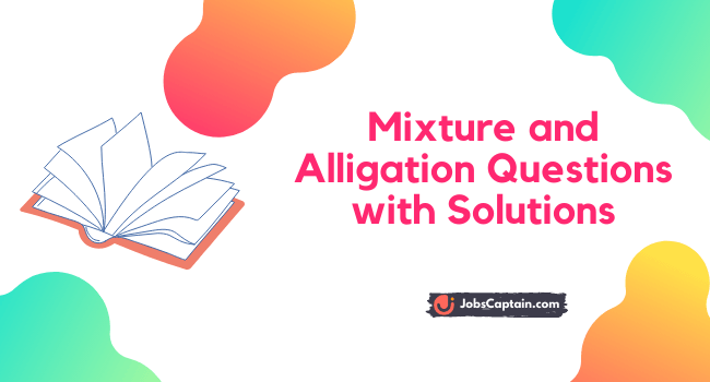 Mixture and Alligation Questions with Solutions