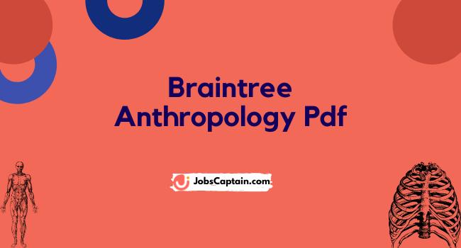 Braintree Anthropology PDF Book