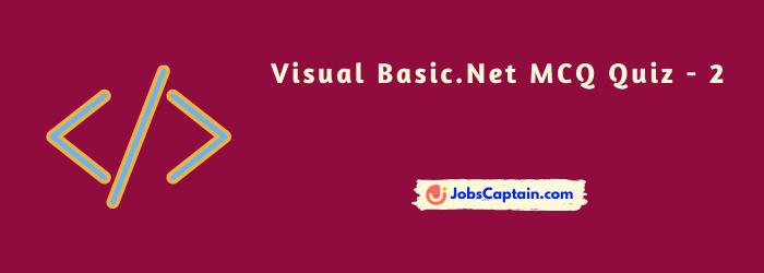 Visual Basic.Net MCQ Quiz - 2 VB.net