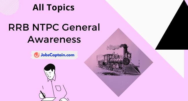 RRB NTPC General Awareness PDF【General Knowledge】