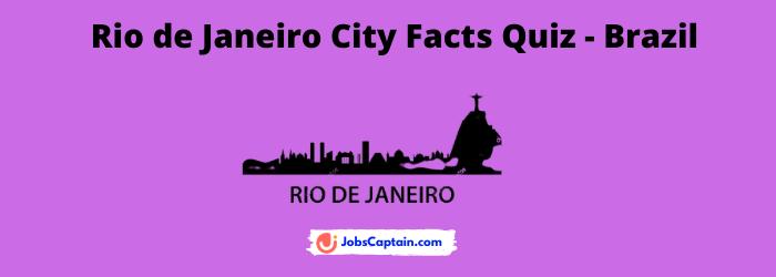 Rio de Janeiro City Facts Quiz - Brazil