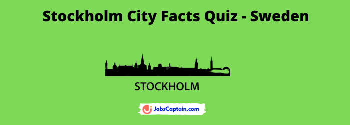 Stockholm City Facts Quiz - Sweden