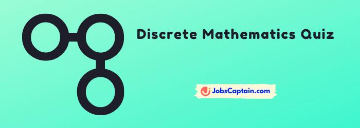 Discrete Mathematics Questions and Answers quiz